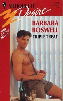 Triple Treat - Barbara Boswell