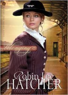 Belonging - Robin Lee Hatcher