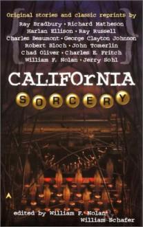 California Sorcery - William Schafer, William F. Nolan, Various