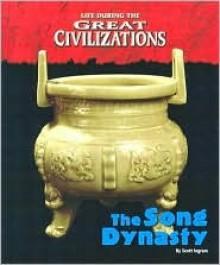 The Song Dynasty - Scott Ingram