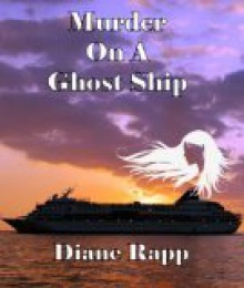 Murder on a Ghost Ship - Diane Rapp