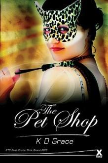 The Pet Shop - K.D. Grace