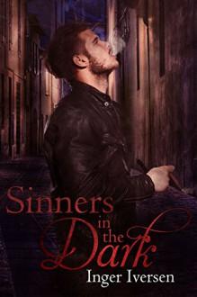 Sinners in the Dark (In The Dark Series Book 2) - Inger Iversen