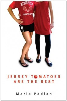 Jersey Tomatoes are the Best - Maria Padian