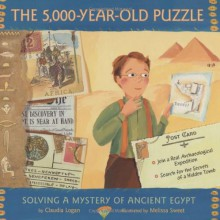 The 5,000-Year-Old Puzzle: Solving a Mystery of Ancient Egypt - Claudia Logan, Melissa Sweet