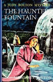 The Haunted Fountain - Margaret Sutton