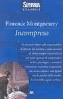 Incompreso - Florence Montgomery