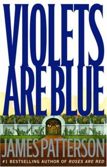 Violets Are Blue ~ Detective Alex Cross Series (Hardcover) - James Patterson