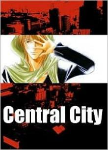 Central City, Vol. 1 - Saya