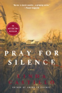 Pray for Silence: A Novel (Kate Burkholder Novels) - Linda Castillo