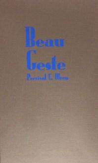 Beau Geste - P.C. Wren