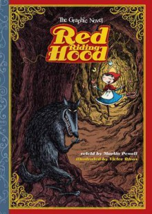 Red Riding Hood. Retold by Martin Powell - Martin Powell