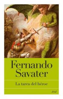 La Tarea del Hiroe - Fernando Savater