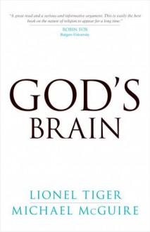 God's Brain - Lionel Tiger, Michael McGuire