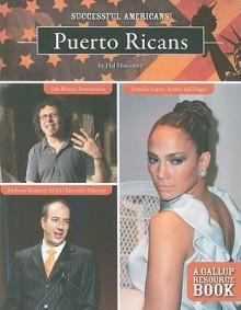 Puerto Ricans - Hal Marcovitz