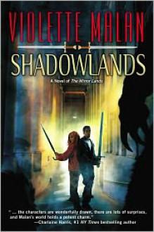 Shadowlands - Violette Malan
