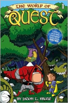 The World of Quest (Volume 1) - Jason T. Kruse, Ray McIntyre