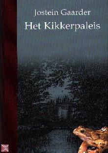 Het kikkerpaleis - Jostein Gaarder, Elina van der Heijden