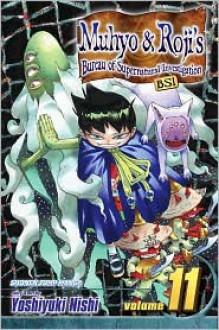 Muhyo & Roji's Bureau of Supernatural Investigation, Vol. 11 - Yoshiyuki Nishi
