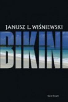 Bikini - Janusz Leon Wiśniewski