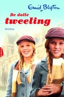 De dolle tweeling: omnibus - Enid Blyton, Margaret R. Schilders