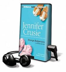 Strange Bedpersons [With Earbuds] - Jennifer Crusie, Madison Vaughn