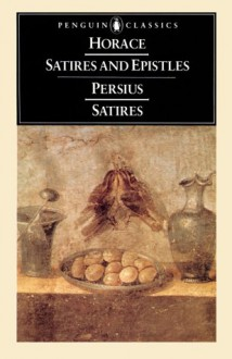 The Satires of Horace and Persius - Horace, Aulus Persius Flaccus