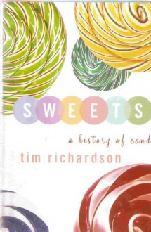 Sweets: A History of Candy -