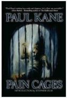 Pain Cages - Paul Kane, Stephen Volk