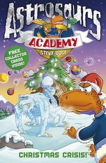 Christmas Crisis! - Steve Cole