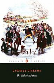 The Pickwick Papers - Charles Dickens