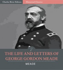 an introduction to the life of george meade Meade café is a bistro style restaurant that is owned and run by isabel, a self-confessed foodie, and her son and chef-patron, theo the aesthetic appeal is created by its location in a renovated townhouse dating back to the 1700's, complete with a conservatory (the main venue of the bistro) and gorgeously manicured gardens.