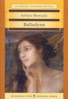 Balladyna - Juliusz Słowacki