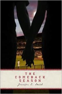 The Comeback Season - Jennifer E. Smith