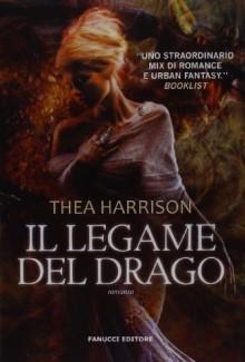 Il legame del drago - Thea Harrison