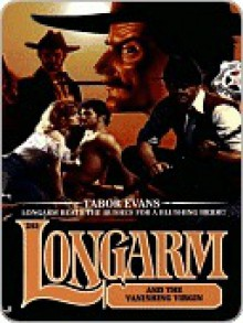 Longarm and the Vanishing Virgin (Longarm, #245) - Tabor Evans