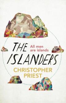 The Islanders - Christopher Priest