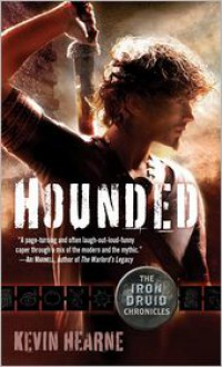 Hounded (Iron Druid Chronicles Series #1) -