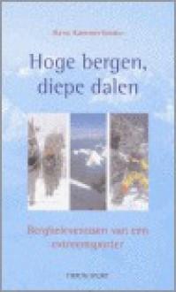 Hoge Bergen, diepe dalen - Hans Kammerlander