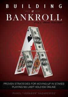 Building a Bankroll Full Ring Edition - Pawel Nazarewicz
