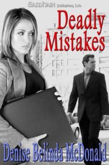 Deadly Mistakes - Denise B McDonald