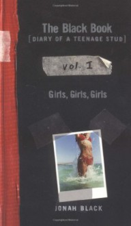 Girls, Girls, Girls - Jonah Black
