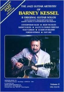 The Jazz Guitar Artistry of Barney Kessel, Vol. 2 - J. Ruwe, J. Ruwe