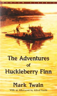 The Adventures of Huckleberry Finn (Bantam Classic) - Mark Twain