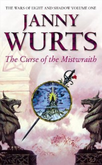 The Curse of the Mistwraith - Janny Wurts