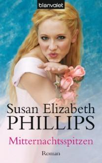 Mitternachtsspitzen - Susan Elizabeth Phillips