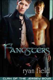 Fangsters: Clan of the Jersey Boys - Ryan Field