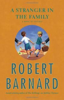 A Stranger In The Family - Robert Barnard, Nick McArdle