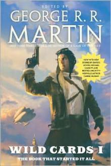Wild Cards - George R.R. Martin, Howard Waldrop, John J. Miller, Michael Cassutt
