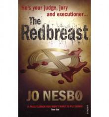 The Redbreast (Harry Hole book 3) - Jo Nesbo